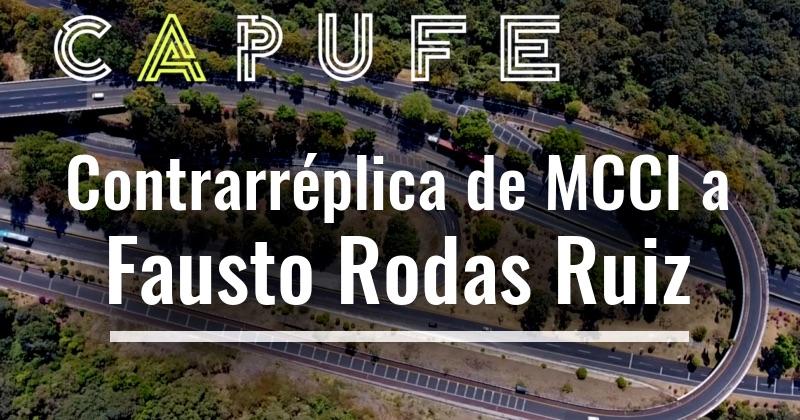 Contrarréplica de MCCI a Fausto Rodas Ruiz