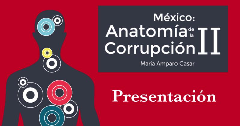 Presentación de Anatomía de la Corrupción, Segunda Edición