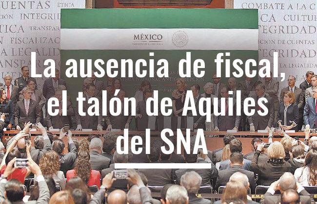 La ausencia de fiscal, el talón de Aquiles del SNA