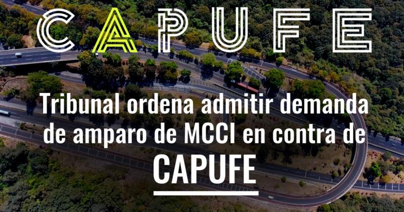 Tribunal ordena admitir demanda de amparo de MCCI en contra de CAPUFE