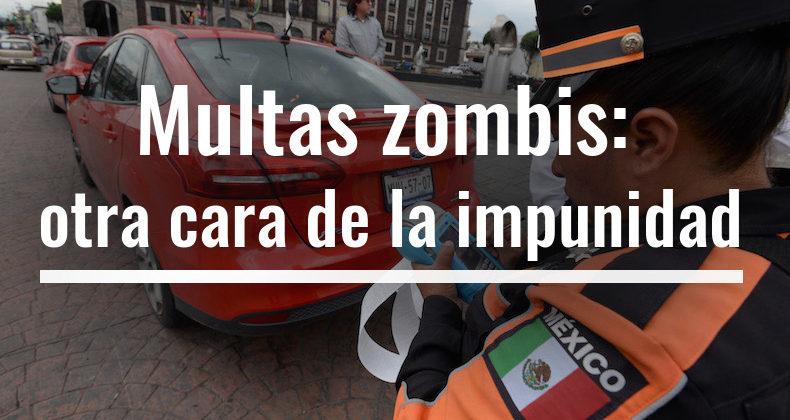 Multas zombis: otra cara de la impunidad