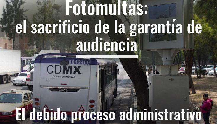 Fotomultas: el sacrificio de la garantía de audiencia