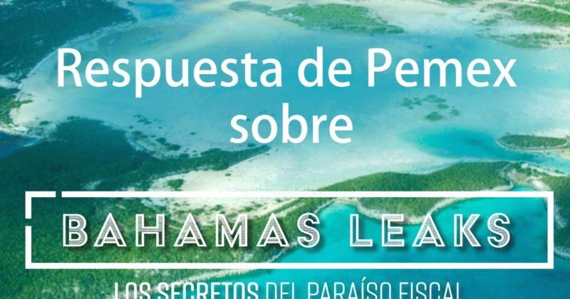 Respuesta de Pemex sobre #BahamasLeaks