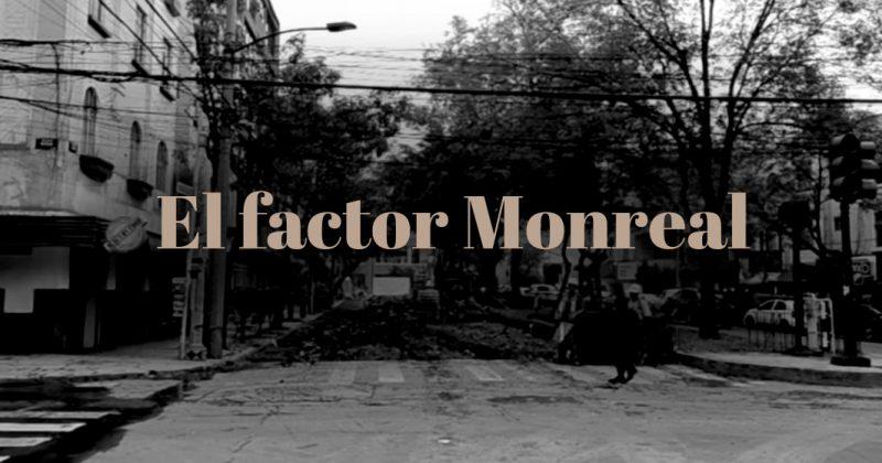 El Factor Monreal