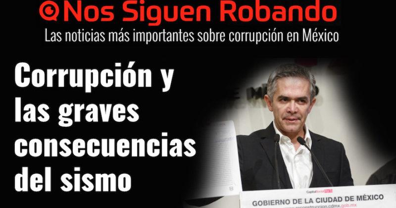 #NosSiguenRobando: Corrupción y las graves consecuencias del sismo