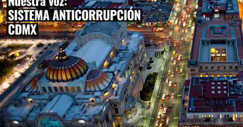Exigen designaciones transparentes en el Sistema Anticorrupción de la Ciudad de México