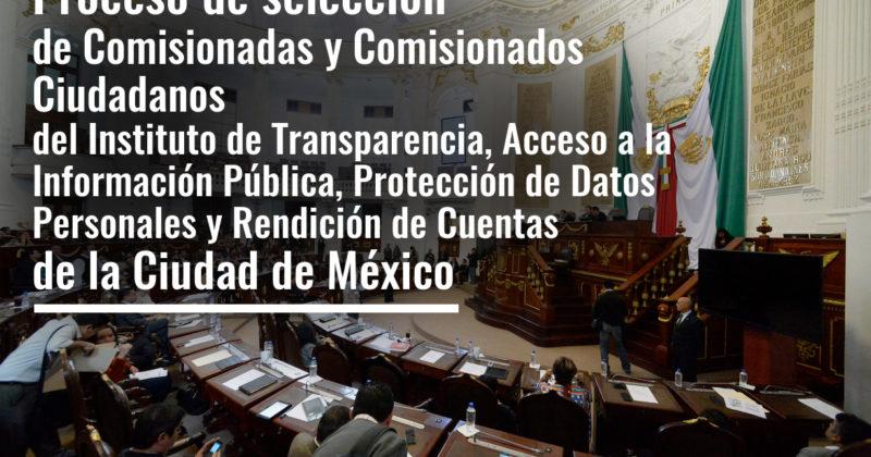 Proceso de selección de Comisionadas y Comisionados Ciudadanos del Instituto de Transparencia, Acceso a la Información Pública, Protección de Datos Personales y Rendición de Cuentas de la Ciudad de México