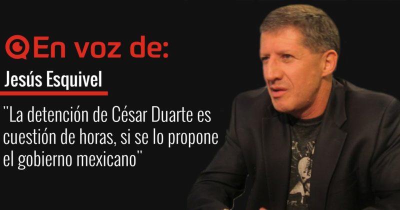 La detención de César Duarte es cuestión de horas, si se lo propone el gobierno mexicano