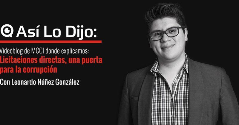 Licitaciones directas, una puerta para la corrupción: Leonardo Núñez