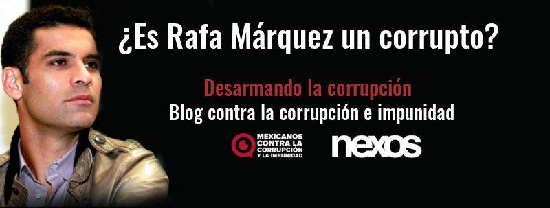 ¿Es Rafa Márquez un corrupto?