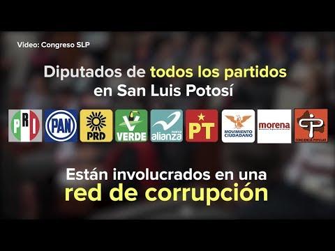 San Luis Potosí:  Deshonorable Congreso del Fraude