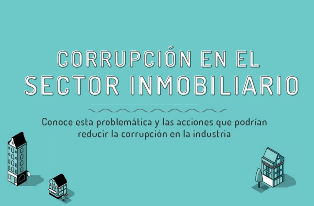 Develan modus operandi de corrupción en el sector inmobiliario