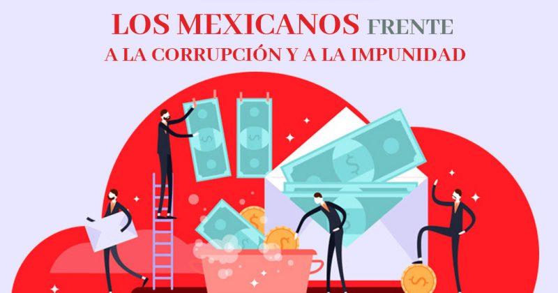 Los mexicanos frente a la corrupción y la impunidad
