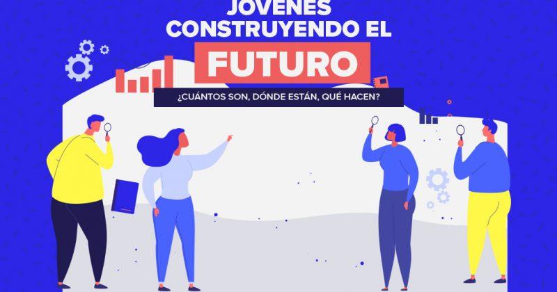 Jóvenes construyendo el futuro, ¿cuántos son, dónde estan, qué hacen?