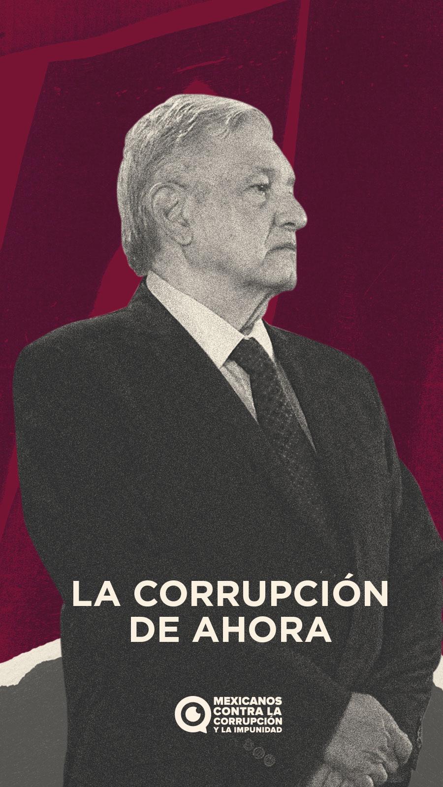La corrupción de ahora 2018-2020
