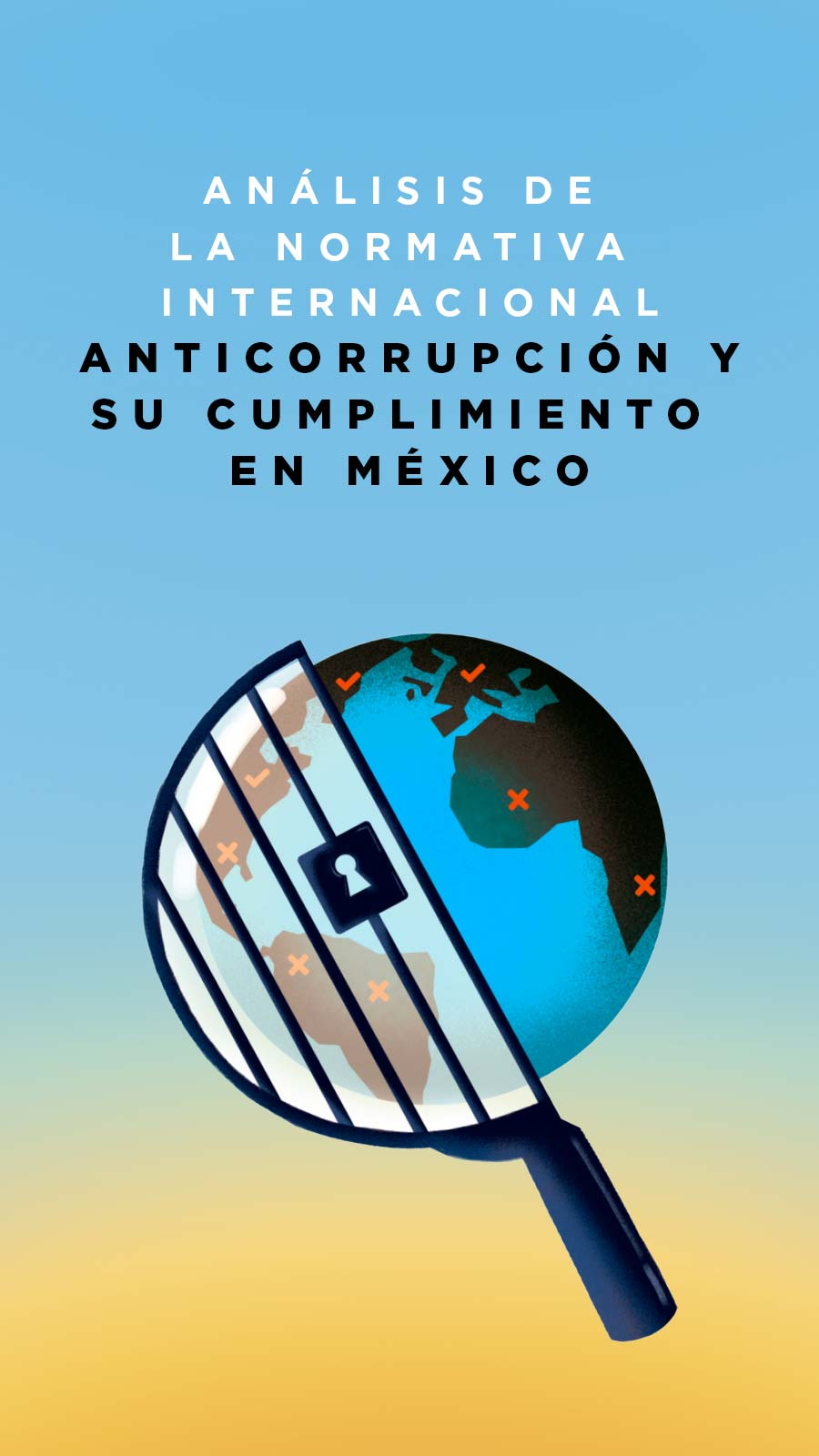 Análisis de la normativa internacional anticorrupción y su cumplimiento en México